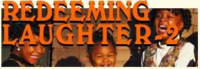Redeeming Laughter - Part 2