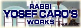 Rabbi Yosef Caro's Works
