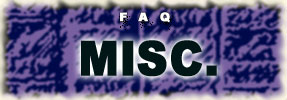 FAQ: Miscellaneous - 2