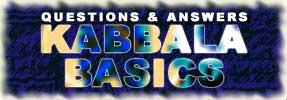 FAQ: Kabbala Basics - 2