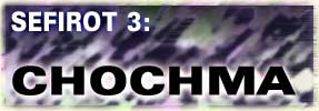 <i>Chochma</i>