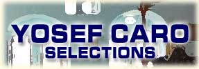 Yosef Caro: Selections