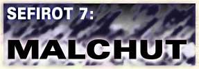 <i>Malchut</i>