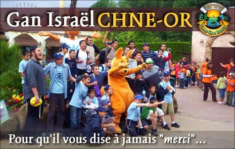 Bienvenue au Gan Israël Chné-Or !