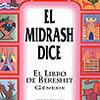 El Midrash Dice