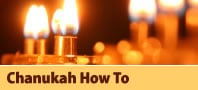 Hanukkah How-To