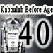 Kabbalah Before Age 40
