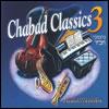 Chabad Classics 3