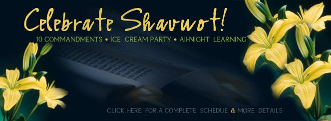 Celebrate Shavuot!