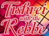 Tishrei with the Rebbe (Film Trailer)