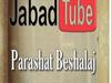 Beshalaj: El ejército que sí dió el ejemplo