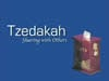 Tzedaka: Sharing with Others