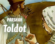 Torah Portion: Toldot