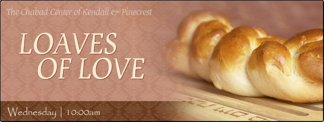 Loaves of Love - Chabad of Kendall
