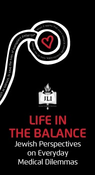 Life in the Balance: Jewish  Perspectives on Everyday Ethical Dilemmas