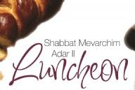 Shabbat Mevarchim Luncheon - Adar II