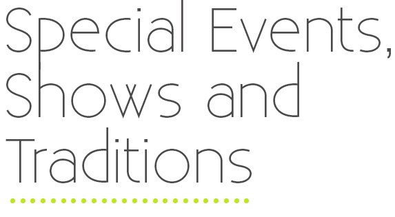 Special Events Shows and Traditions.jpg