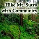 Mt Sutro Hike