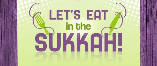 Lets Eat in the Sukkah.jpg