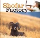 Shofar Factory Sun, Sept. 25