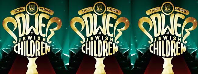 Shows: Power of Jewish Children