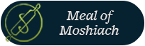 Meal of Moshiach