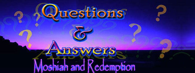 FAQ's: FAQ: Mashiach and Redemption