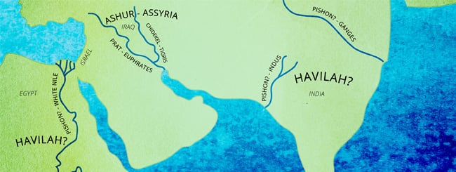 Parshah Focus: Where Are the Four Rivers that Come from Eden?
