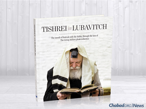 Chabad Org High Holiday Inspiration: New Photo Book: A Visual High Holidays With The Rebbe