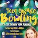CTeen Cosmic Bowling!