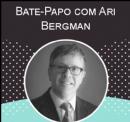 Bate-Papo com Ari Bergmann
