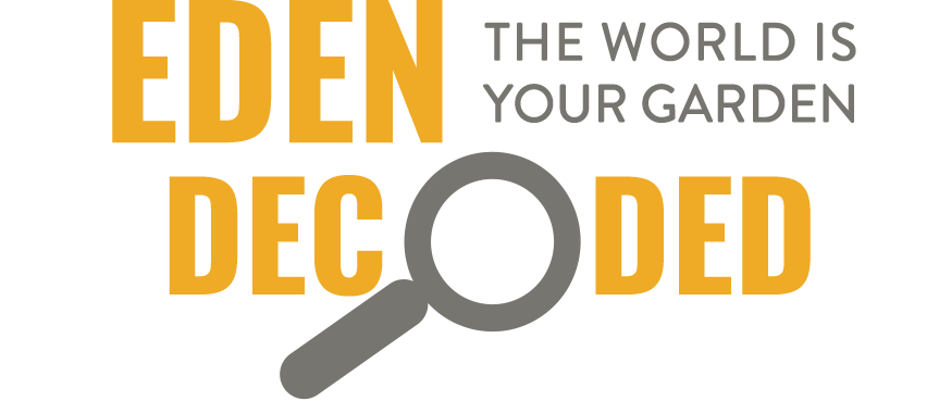 Eden decoded the world is your garden courses a new online course course opens july 3rd 9am et play video malvernweather Image collections