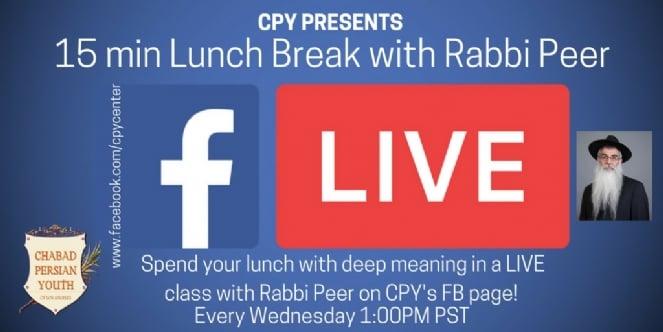 Lunch Break with Rabbi Peer.jpg