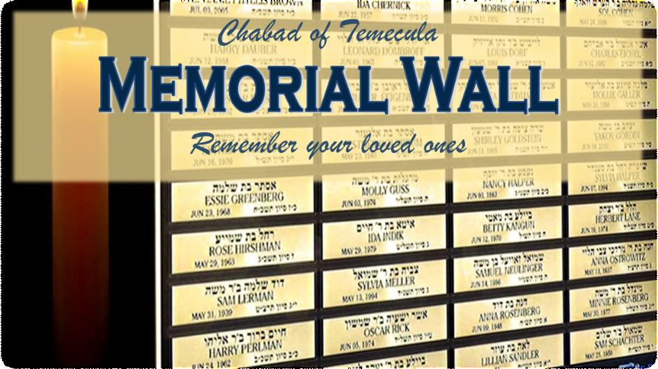 Memorial Wall - Chabad of Temecula