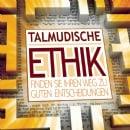 Talmudische Ethik (JLI Kurs)
