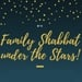 Family Shabbat under the Stars