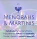 Yardley | Menorahs & Martinis