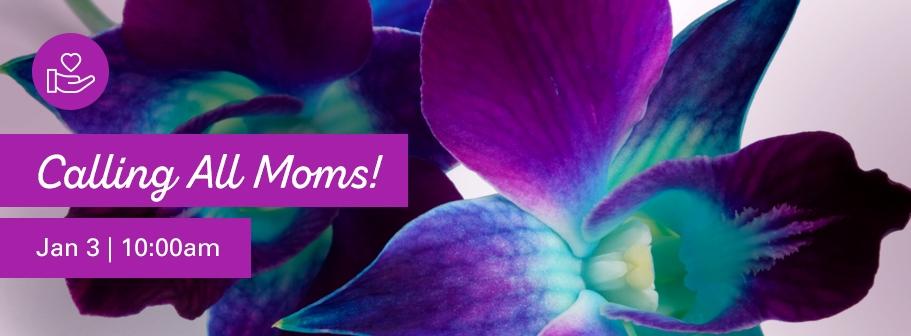 Calling All Moms!.jpg