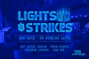 Lights & Strikes