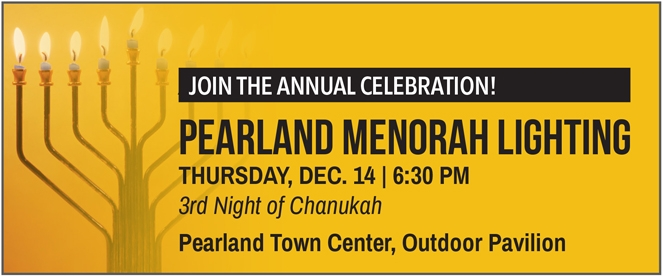 Pearland Menorah Lighting - Thursday, December 14, 2017 at 6:30 pm | at Pearland Town Center Mall