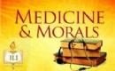 Medicine and Morals