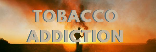 Tobacco Addiction.png