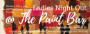 Ladies Paint Nite Out Feb 5 2018