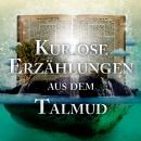Kuriose Erzählungen aus dem Talmud