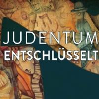 ab 11. April - Judentum Entschlüsselt (JLI Kurs)