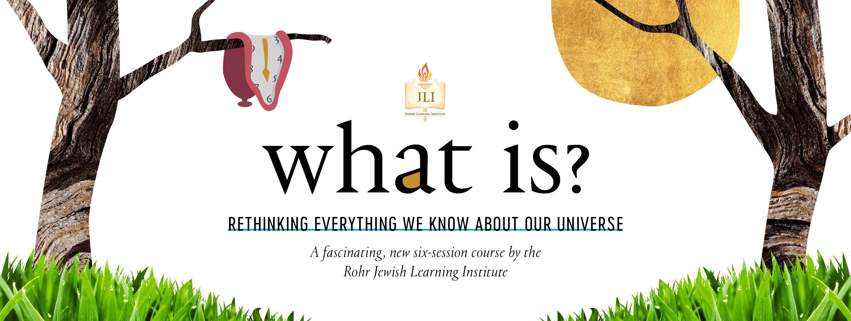 JLI - What is - WB.jpg