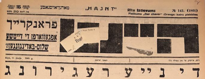 """Haynt, June 21, 1940: """"The New Regime."""" The newspaper was shut down within a few weeks of this announcement."""