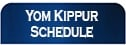 Yom Kippur Schedule Button.jpg