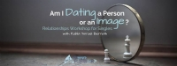 Am I Realistic with my Dating? Relationship Class