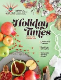 The Holiday Times: Tishrei 5779 - Autumn 2018